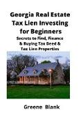 Cover-Bild zu Georgia Real Estate Tax Lien Investing for Beginners von Blank, Greene
