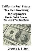 Cover-Bild zu California Real Estate Tax Lien Investing for Beginners von Blank, Greene