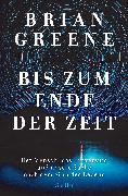 Cover-Bild zu Bis zum Ende der Zeit (eBook) von Greene, Brian