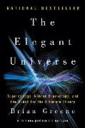Cover-Bild zu The Elegant Universe: Superstrings, Hidden Dimensions, and the Quest for the Ultimate Theory von Greene, Brian