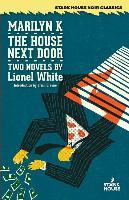 Cover-Bild zu Marilyn K. / The House Next Door von White, Lionel