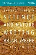 Cover-Bild zu The Best American Science and Nature Writing 2006 von Greene, Brian (Hrsg.)