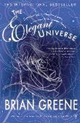 Cover-Bild zu The Elegant Universe von Greene, Brian