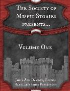 Cover-Bild zu The Society of Misfit Stories Presents...Volume One (eBook) von Dorr, James