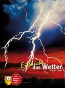 Cover-Bild zu Entdecke das Wetter von Koschak, Michaela
