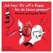 Cover-Bild zu Berliner geflügelte Worte von Hinrichs, Jakob (Illustr.)