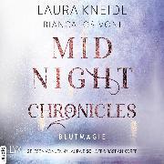 Cover-Bild zu Blutmagie - Midnight-Chronicles-Reihe, Teil 2 (Ungekürzt) (Audio Download) von Iosivoni, Bianca