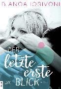 Cover-Bild zu Der letzte erste Blick (eBook) von Iosivoni, Bianca