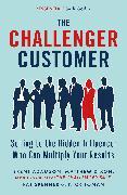 Cover-Bild zu The Challenger Customer von Dixon, Matthew