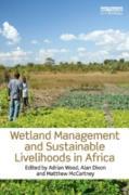 Cover-Bild zu Wetland Management and Sustainable Livelihoods in Africa (eBook) von Wood, Adrian (Hrsg.)