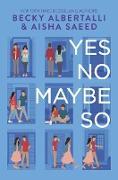 Cover-Bild zu Yes No Maybe So von Albertalli, Becky