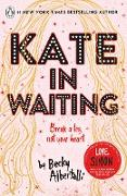 Cover-Bild zu Kate in Waiting (eBook) von Albertalli, Becky