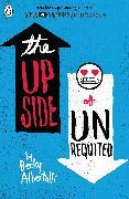 Cover-Bild zu The Upside of Unrequited von Albertalli, Becky