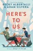 Cover-Bild zu Here's to Us (eBook) von Albertalli, Becky