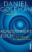 Cover-Bild zu Konzentriert Euch! (eBook) von Goleman, Daniel