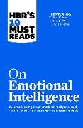"""Cover-Bild zu HBR's 10 Must Reads on Emotional Intelligence (with featured article """"What Makes a Leader?"""" by Daniel Goleman)(HBR's 10 Must Reads) (eBook) von Review, Harvard Business"""