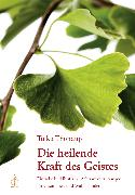 Cover-Bild zu Die heilende Kraft des Geistes (eBook) von Thondup, Tulku
