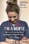 Cover-Bild zu I'm a Nurse (eBook) von Kubsova, Jarka