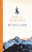 Cover-Bild zu Bergland (eBook) von Kubsova, Jarka