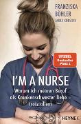 Cover-Bild zu I'm a Nurse von Böhler, Franziska