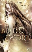 Cover-Bild zu Bird and Sword von Harmon, Amy