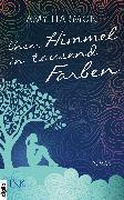 Cover-Bild zu Unser Himmel in tausend Farben (eBook) von Harmon, Amy