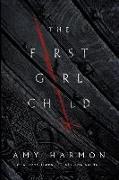Cover-Bild zu The First Girl Child von Harmon, Amy