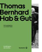 Cover-Bild zu Thomas Bernhard Hab & Gut von Vinken, Barbara