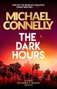 Cover-Bild zu Dark Hours (eBook) von Connelly, Michael