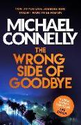 Cover-Bild zu Wrong Side of Goodbye (eBook) von Connelly, Michael