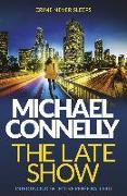 Cover-Bild zu The Late Show von Connelly, Michael