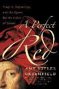 Cover-Bild zu A Perfect Red von Greenfield, Amy Butler