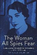 Cover-Bild zu The Woman All Spies Fear von Greenfield, Amy Butler
