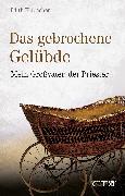 Cover-Bild zu Das gebrochene Gelübde (eBook) von Flubacher, Edith