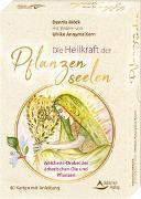 Cover-Bild zu Die Heilkraft der Pflanzenseelen - Weisheits-Orakel der ätherischen Öle und Pflanzen von Möck, Dennis