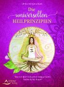 Cover-Bild zu Die universellen Heilprinzipien von Kern, Ulrike Annyma