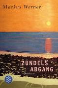 Cover-Bild zu Zündels Abgang von Werner, Markus