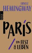 Cover-Bild zu Paris, ein Fest fürs Leben von Hemingway, Ernest