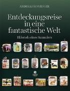 Cover-Bild zu Entdeckungsreise in eine fantastische Welt von Honegger, Andreas