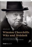 Cover-Bild zu Winston Churchills Witz und Weisheit von Vogt, Werner