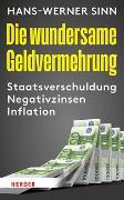 Cover-Bild zu Die wundersame Geldvermehrung von Sinn, Hans-Werner