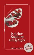 Cover-Bild zu Glasflügel (eBook) von Engberg, Katrine