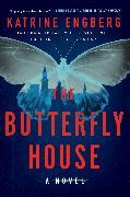 Cover-Bild zu The Butterfly House von Engberg, Katrine