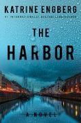 Cover-Bild zu The Harbor (eBook) von Engberg, Katrine