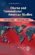 Cover-Bild zu Obama and Transnational American Studies (eBook) von Hornung, Alfred (Hrsg.)