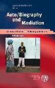 Cover-Bild zu Auto/Biography and Mediation (eBook) von Hornung, Alfred (Hrsg.)