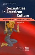 Cover-Bild zu Sexualities in American Culture von Hornung, Alfred (Hrsg.)