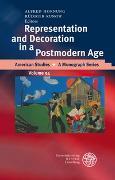 Cover-Bild zu Representation and Decoration in a Postmodern Age von Hornung, Alfred (Hrsg.)
