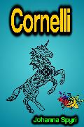 Cover-Bild zu Cornelli (eBook) von Spyri, Johanna