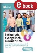 Cover-Bild zu katholisch. evangelisch. ökumenisch (eBook) von Sigg, Stephan
